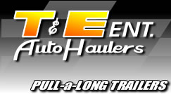 T&E Enterprises Pull-a-Long Trailers